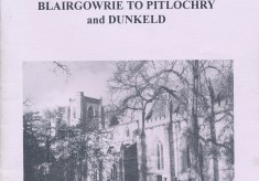 Our Heritage Car Trails - Blairgowrie to Pitlochry and Dunkeld