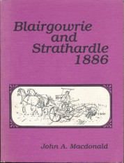 Blairgowrie and Strathardle 1886